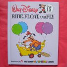 Walt Disney Fun to learn Ride, Float and Fly Volume 15