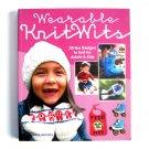 Wearable KnitWits Pattern Book Katie Boyette 2012