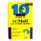 10 Minute Guide to CC Mail 1994