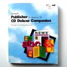 Microsoft Publisher Windows 95 CD Deluxe Companion