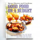 Good Food On A Budget Better Homes And Gardens Book