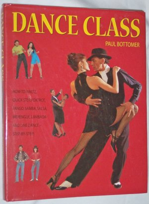 Dance Class, Learn basic ballroom dances step-by-step, fully illustrated, hardback with dust jacket