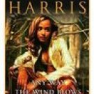 Any Way the Wind Blows by E. Lynn Harris (2002, Paperback)