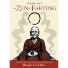 NEW BOOK: The Zen of Farting by Reepah Gud Wan (Zen Master) Humor Gift Paperback