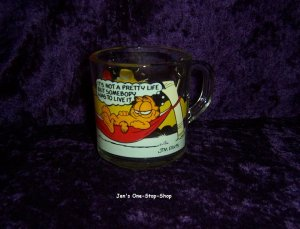 """""""It's Not A Pretty Life But Somebody Has To Live It"""" Garfield, McDonalds cup"""