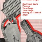 Purses-Handbags-Tote Bags '3' Vintage Crochet Patterns 723033