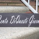 Tuscan Italian Wood Vinyl Sign - May You Live A Hundred Years - Wood Vinyl Sign
