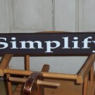 French Country Shabby Wood Vinyl Sign - Self Sitter - Simplify