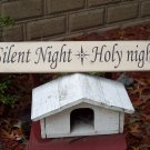 Vintage Style Silent Night Holy Night  Christmas Holiday Painted Wood Sign