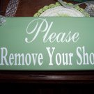 Spring Green Victorian Shabby Wood Vinyl Sign - Please Remove Your Shoes Home Decor Accent Sign