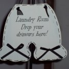 Laundry Room Bloomers Wood Vinyl Sign - Drop Your Drawers Here