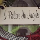 I Believe In Angels Wood Vinyl Sign Wreath Home Decor
