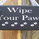 Wipe Your Paws Wood Vinyl Sign - Pet Lovers Gift - Wreath Door Home Decor
