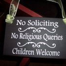 No Soliciting No Religious Queries Children Welcome - Wood Vinyl Sign - Home Decor Art