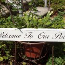 Welcome To Our Porch Wood Vinyl Plaque Phrase Sign
