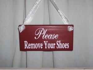 Primitive Shabby Cottage Chic Please Remove Your Shoes Wood Vinyl Sign Door Hanger
