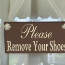 Hanging Shabby Country Cottage Wood Vinyl Sign - Please Remove Your Shoes From Heartfelt Giver Gifts