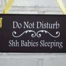 Do Not Disturb Shh Babies Sleeping Wood Vinyl Sign Door Hanger Baby Shower Gift