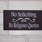 No Soliciting No Religious Querries Wood Vinyl Sign - Door Home Decor