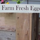 Primitive Shabby Farm Fresh Eggs Wood Vinyl Sign
