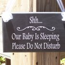 French Country Cottage Style Wood Vinyl Sign  Shh Baby Sleeping Do Not Disturb Home Decor
