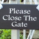 Please Close The Gate Wood Vinyl Sign - Shabby Cottage Decorative Home Decor