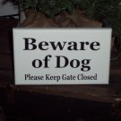 Beware of Dog Please Keep Gate Closed Wood Vinyl Sign - Outdoor Home Decor Door Wall Hanger