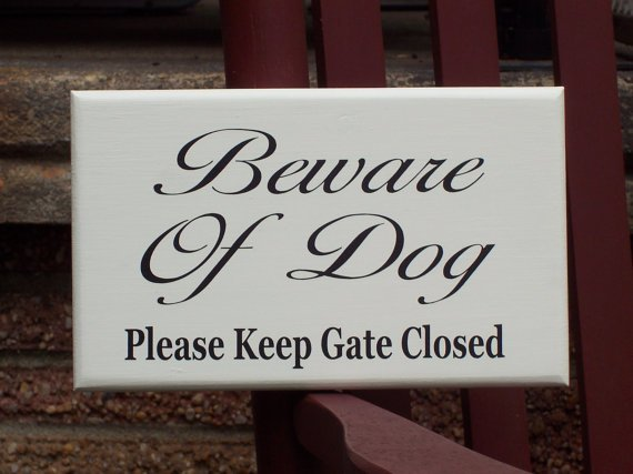 Shabby French Farmhouse Beware Of Dog Please Keep Gate