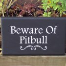 Beware of Pitbull..... Dog Pet Lover Home Decor Wood Vinyl Sign