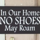 In Our Home No Shoes May Roam Wood Vinyl Sign Door Wall Hanging Home Decor