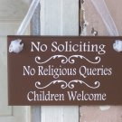 No Soliciting No Religious Queries Children Welcome Rustic Brown Wood Vinyl Sign