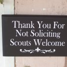 Thank You For Not Soliciting Scouts Welcome Wood Vinyl Sign