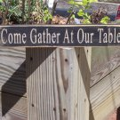 Come Gather At Our Table Wood Primitive Home Decor Shelf Sitter Sign
