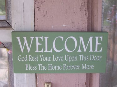 Welcome God Rest Love Upon This Door Bless This Home Wood Vinyl Sign