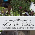 Tea and Cakes Handmade Served Here Wood Vinyl Sign Distressed Chic