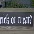 Treak Or Treat Wood Vinyl Sign Halloween Primitive Home Decoration