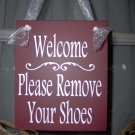 Welcome Please Remove Your Shoes Wood Vinyl Sign In Country Red Home Decor Door Hanger