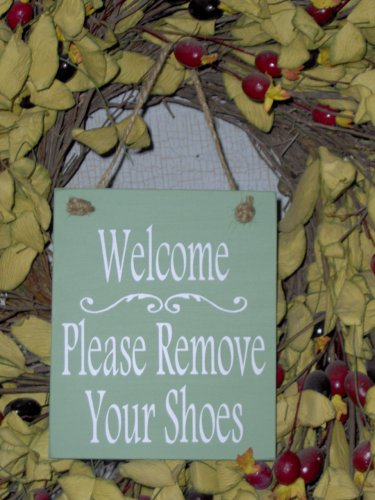 Welcome Please Remove Your Shoes Wood Vinyl Sign In Country Spring Green