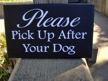 Wood Sign Please Pick Up After Your Dog Vinyl Yard Sign Curb Pet Gate Fence Garden Home Decor