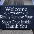 Welcome Sign Kindly Remove Shoes Once Inside Thank You Wood Sign Vinyl Ribbon Door Hanger