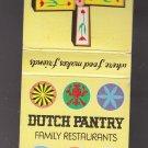 "Vintage Dutch Pantry Family Restaurants ""Where Food Makes Friends"" Matchbook"