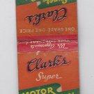 Vintage Retro 1930's Clark's Super Gas Station Motor Oil Midwest Rare Matchbook