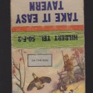"Vintage Take It Easy Tavern Picture ""On The Rise"" Hunter Ducks Dog Matchbook"