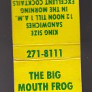 Vintage The Big Mouth Frog Juneau Ave 271-8111 Matchcover Match Cover Matchbook