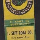 Vtg L Seft Coal Co Racine Wisconsin Phone Jackson 20 Green Marked Matchbook