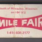 Vtg Retro 7 Seven Mile Fair Wisconsin Raymond Heights Advertisement Matchbook