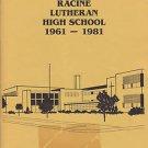Vtg Racine Wisconsin Lutheran High School 20-year Reunion Class of 1961 61 - 81