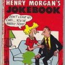 Vtg 50s Henry Morgan's Morgans Jokebook Joke Book Avon Publishing First Edition