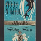 Vtg Shirley Savoy Hotel Denver Colorado Dolphin Room Feature Matchbook Matches