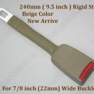 "9.5 Inch Seat Belt Extender Extension Rigid Stem Beige Color  FOR 7/8""Buckle free ship"